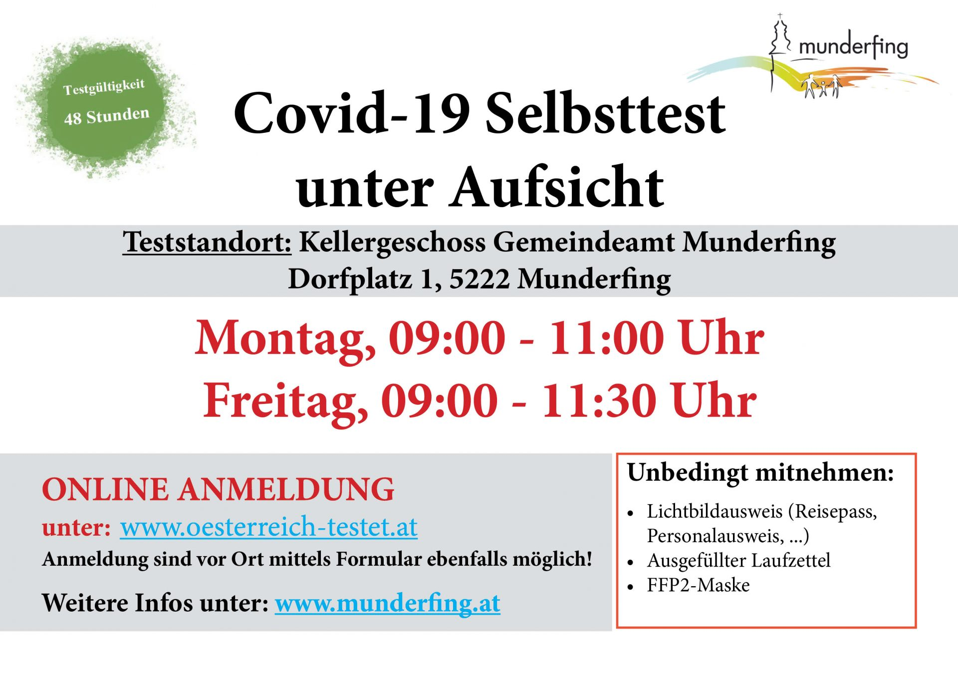 Dieses Bild zeigt die Öffnungszeiten der Teststation am Gemeindeamt Munderfing.